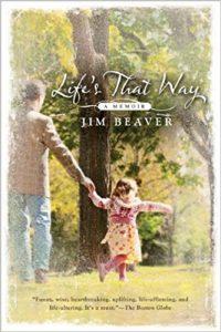 Life's That Way, Jim Beaver, memoir