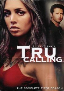 Eliza Dushku, Jason Priestly, Tru Calling